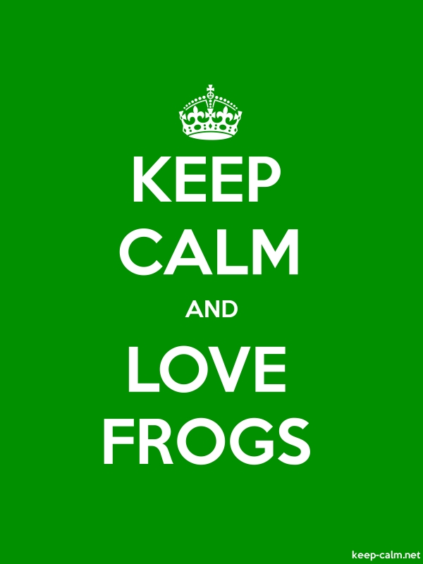 KEEP CALM AND LOVE FROGS - white/green - Default (600x800)