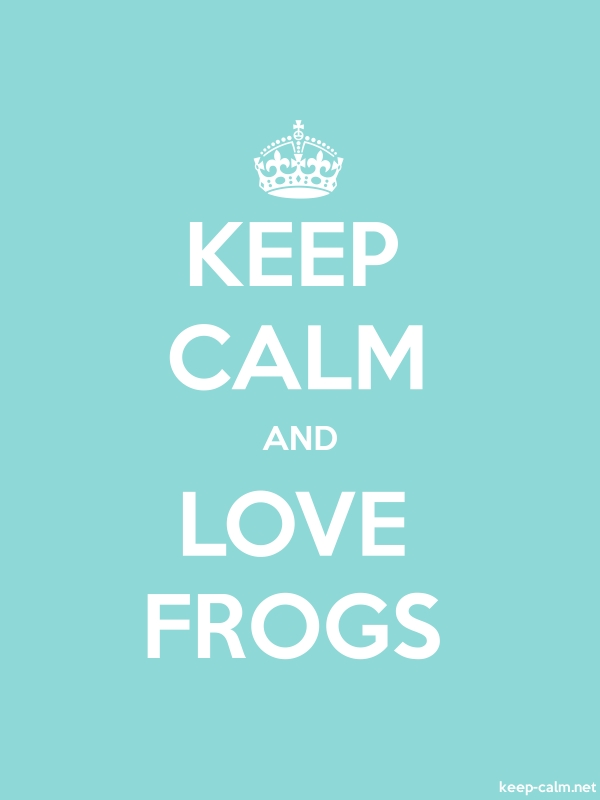 KEEP CALM AND LOVE FROGS - white/lightblue - Default (600x800)