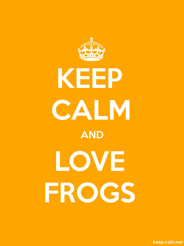 KEEP CALM AND LOVE FROGS - white/orange - Default (600x800)