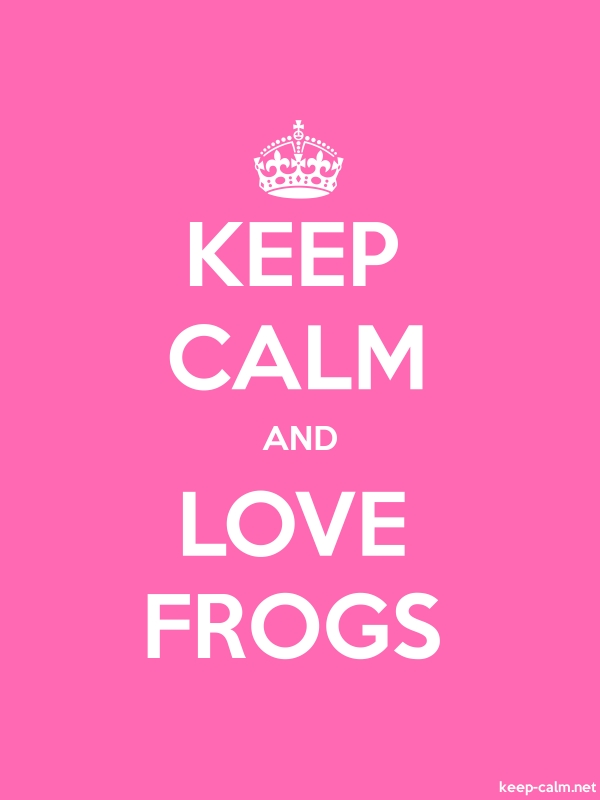 KEEP CALM AND LOVE FROGS - white/pink - Default (600x800)