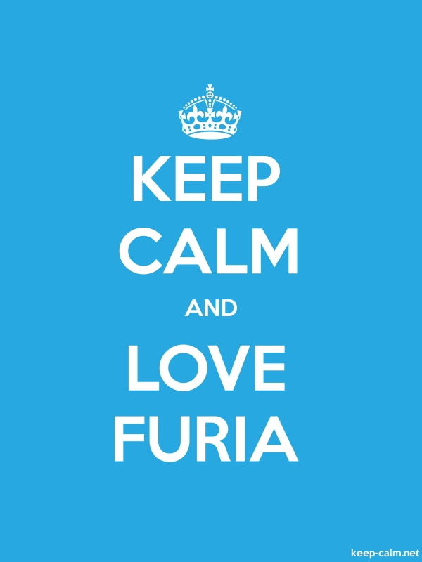 KEEP CALM AND LOVE FURIA - white/blue - Default (600x800)