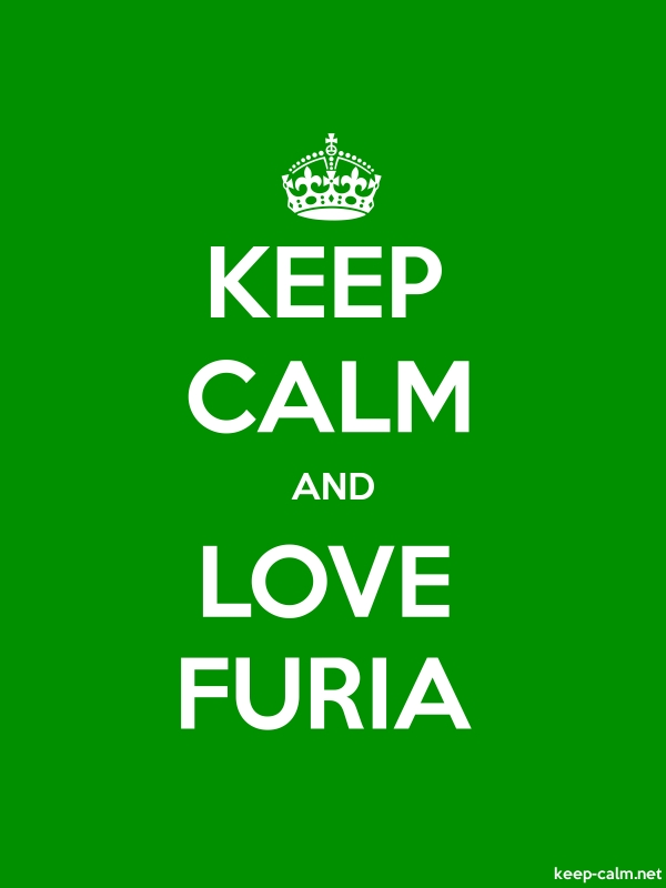 KEEP CALM AND LOVE FURIA - white/green - Default (600x800)