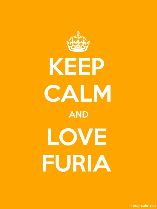 KEEP CALM AND LOVE FURIA - white/orange - Default (600x800)