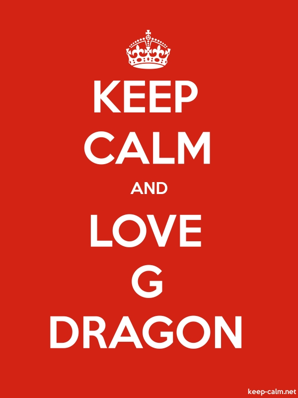 KEEP CALM AND LOVE G DRAGON - white/red - Default (600x800)