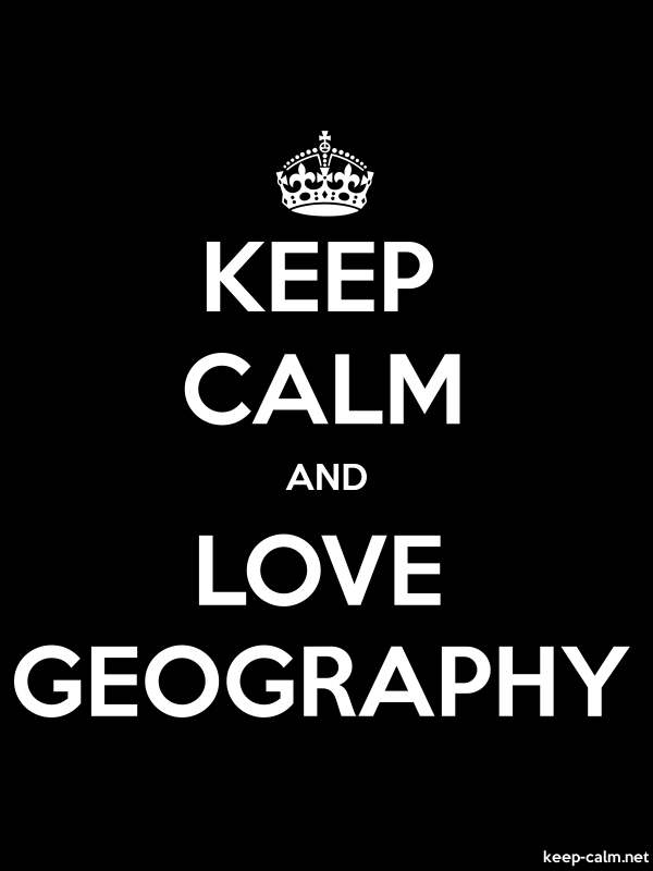 KEEP CALM AND LOVE GEOGRAPHY - white/black - Default (600x800)