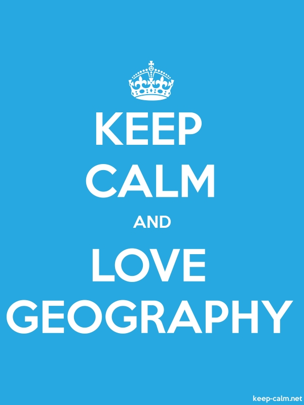 KEEP CALM AND LOVE GEOGRAPHY - white/blue - Default (600x800)