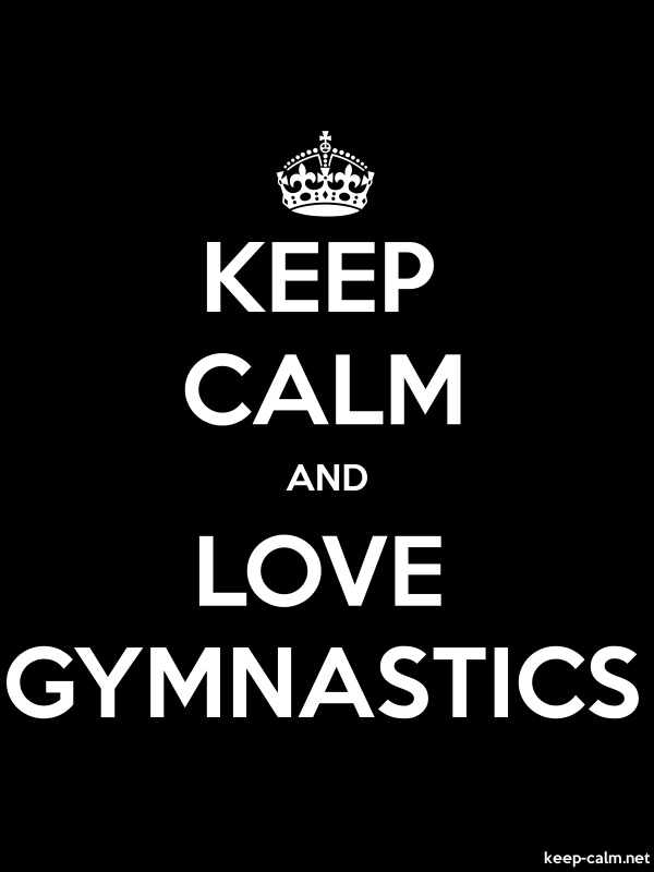 KEEP CALM AND LOVE GYMNASTICS - white/black - Default (600x800)