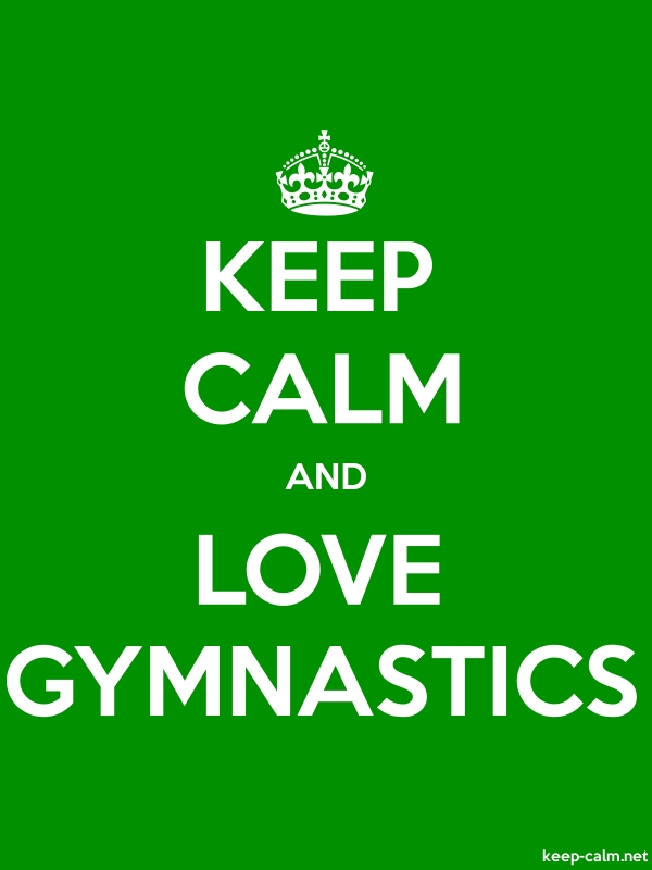 KEEP CALM AND LOVE GYMNASTICS - white/green - Default (600x800)