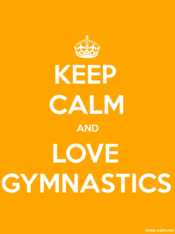 KEEP CALM AND LOVE GYMNASTICS - white/orange - Default (600x800)