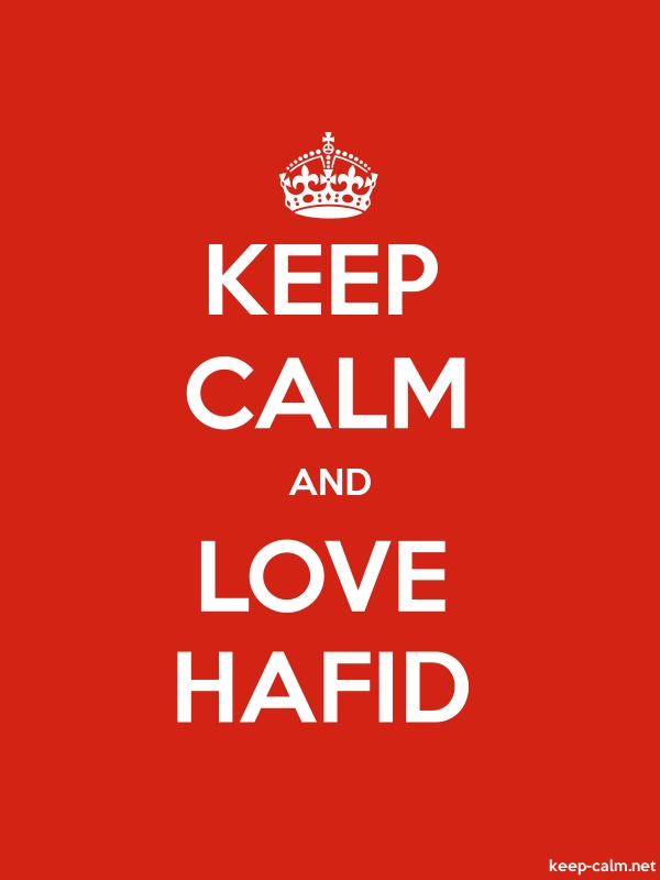 KEEP CALM AND LOVE HAFID - white/red - Default (600x800)