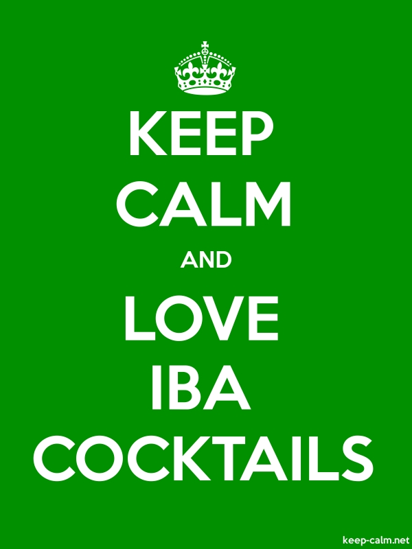 KEEP CALM AND LOVE IBA COCKTAILS - white/green - Default (600x800)