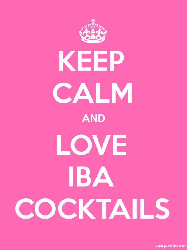 KEEP CALM AND LOVE IBA COCKTAILS - white/pink - Default (600x800)