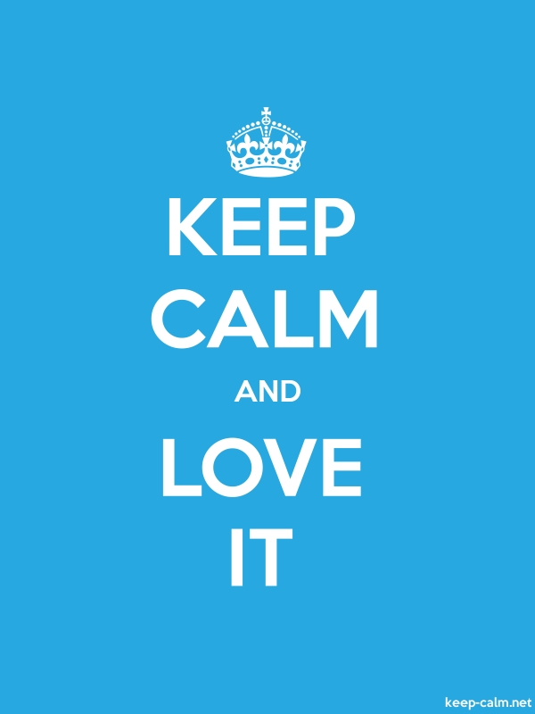 KEEP CALM AND LOVE IT - white/blue - Default (600x800)