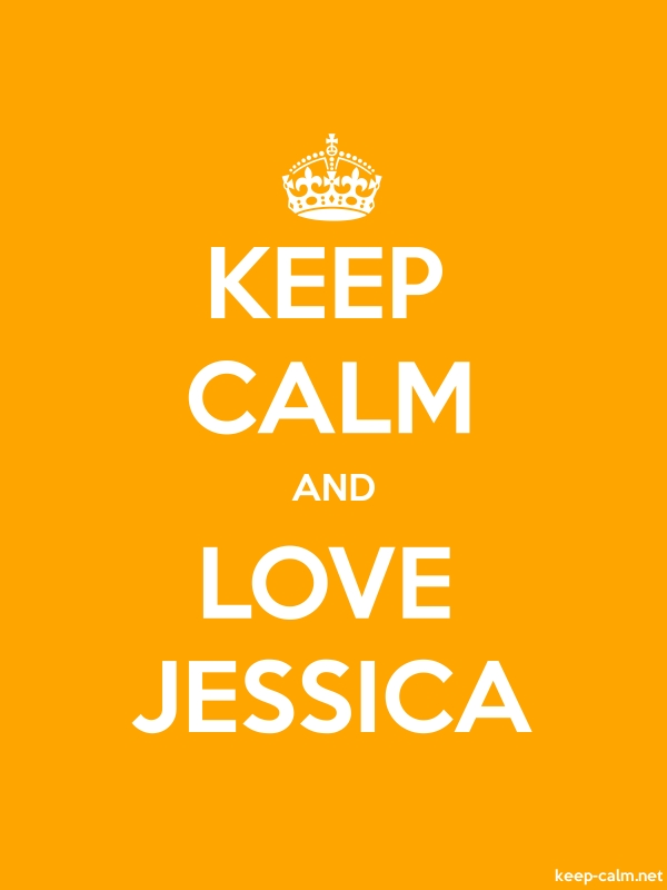 KEEP CALM AND LOVE JESSICA - white/orange - Default (600x800)