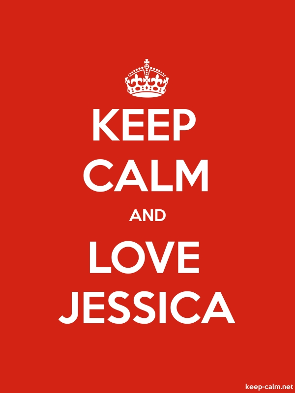 KEEP CALM AND LOVE JESSICA - white/red - Default (600x800)