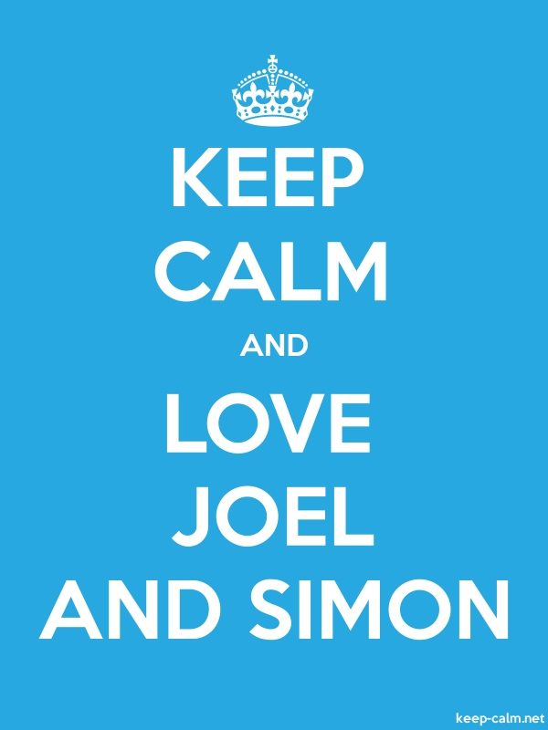 KEEP CALM AND LOVE JOEL AND SIMON - white/blue - Default (600x800)