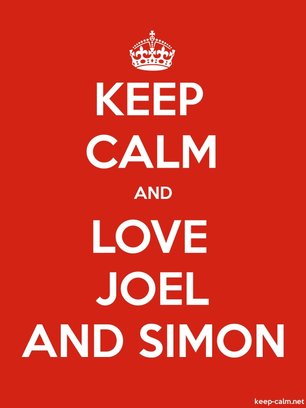 KEEP CALM AND LOVE JOEL AND SIMON - white/red - Default (600x800)