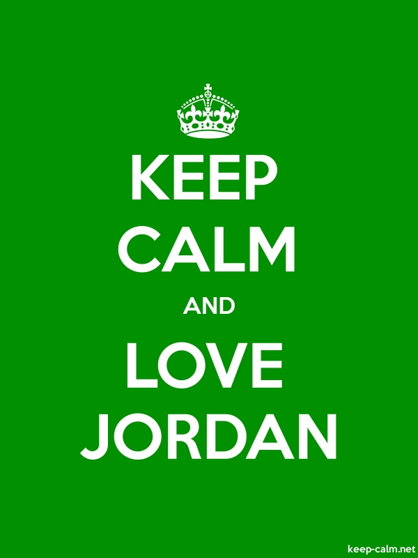 KEEP CALM AND LOVE JORDAN - white/green - Default (600x800)