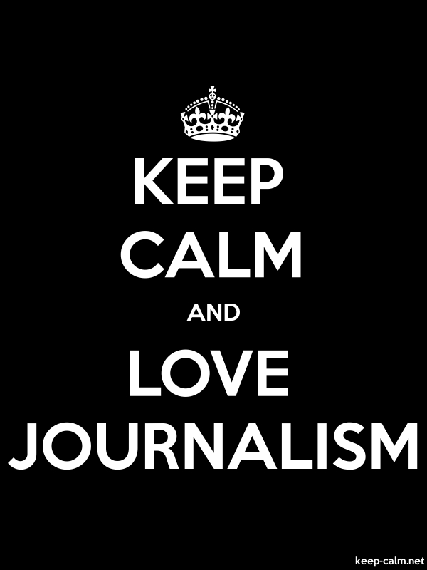 KEEP CALM AND LOVE JOURNALISM - white/black - Default (600x800)