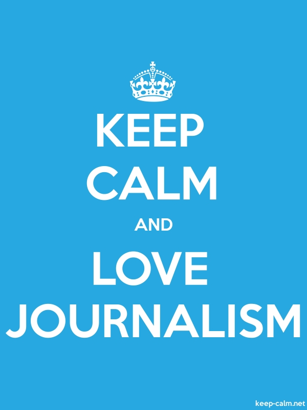 KEEP CALM AND LOVE JOURNALISM - white/blue - Default (600x800)