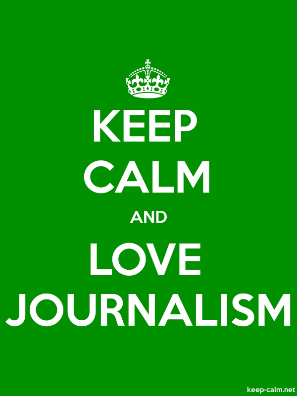 KEEP CALM AND LOVE JOURNALISM - white/green - Default (600x800)