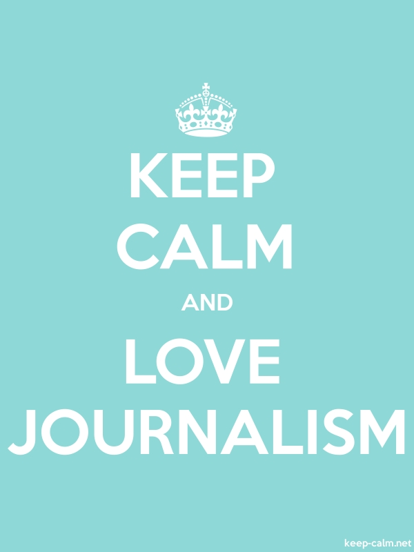 KEEP CALM AND LOVE JOURNALISM - white/lightblue - Default (600x800)