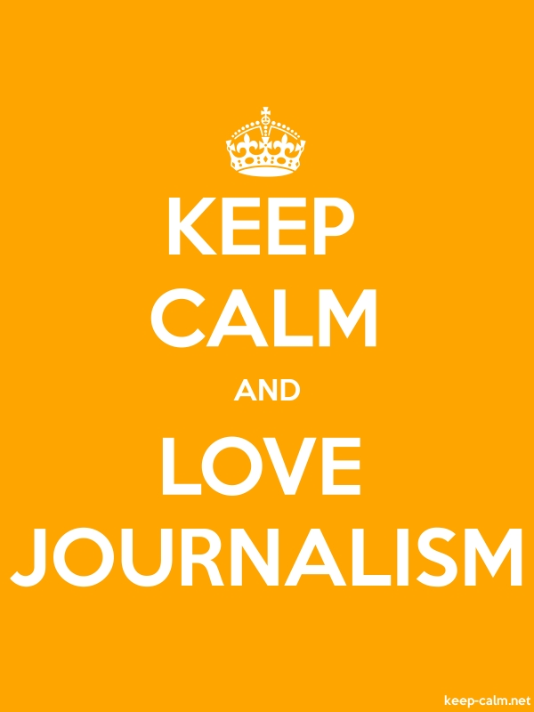 KEEP CALM AND LOVE JOURNALISM - white/orange - Default (600x800)