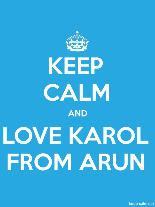 KEEP CALM AND LOVE KAROL FROM ARUN - white/blue - Default (600x800)