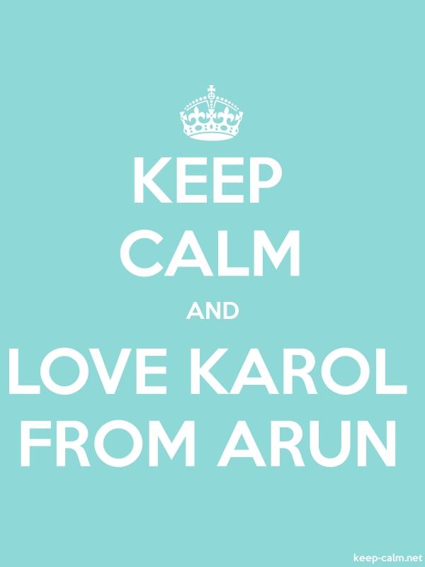 KEEP CALM AND LOVE KAROL FROM ARUN - white/lightblue - Default (600x800)