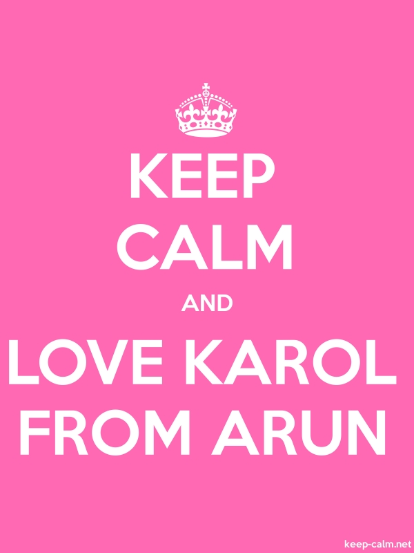 KEEP CALM AND LOVE KAROL FROM ARUN - white/pink - Default (600x800)