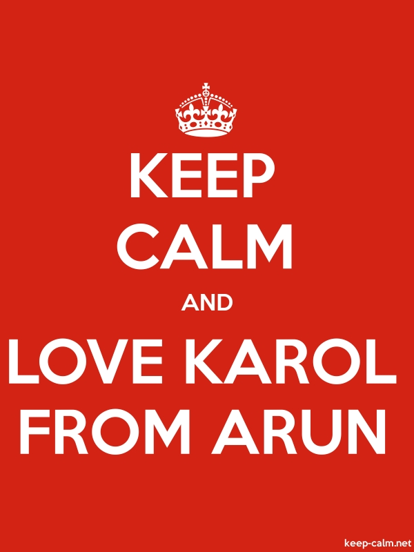 KEEP CALM AND LOVE KAROL FROM ARUN - white/red - Default (600x800)