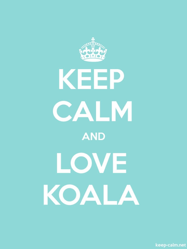 KEEP CALM AND LOVE KOALA - white/lightblue - Default (600x800)