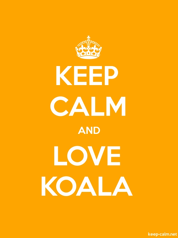 KEEP CALM AND LOVE KOALA - white/orange - Default (600x800)