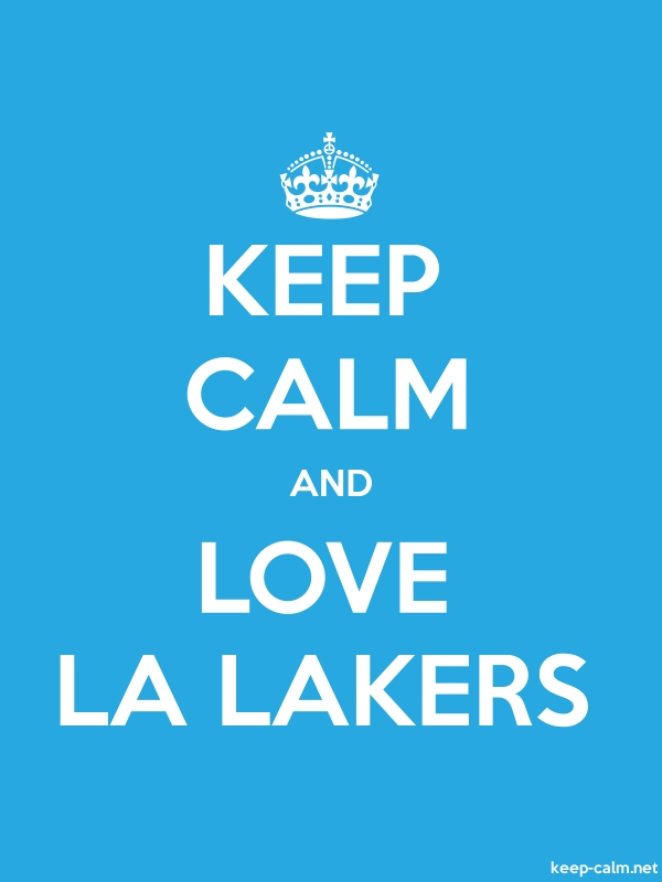 KEEP CALM AND LOVE LA LAKERS - white/blue - Default (600x800)