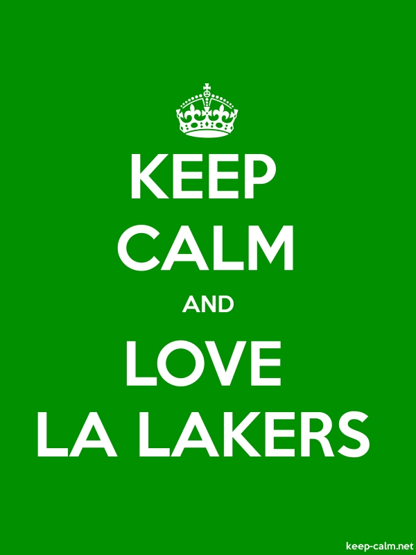 KEEP CALM AND LOVE LA LAKERS - white/green - Default (600x800)