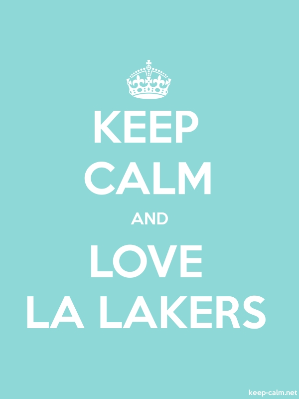 KEEP CALM AND LOVE LA LAKERS - white/lightblue - Default (600x800)
