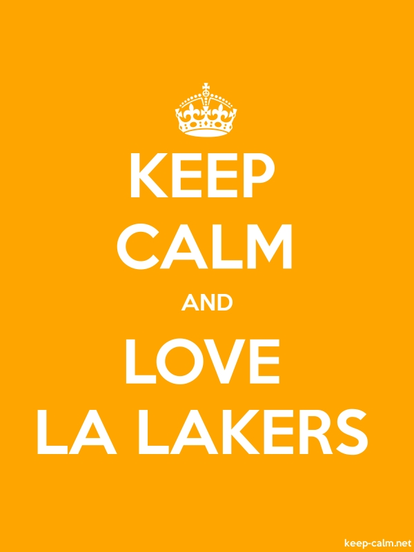 KEEP CALM AND LOVE LA LAKERS - white/orange - Default (600x800)