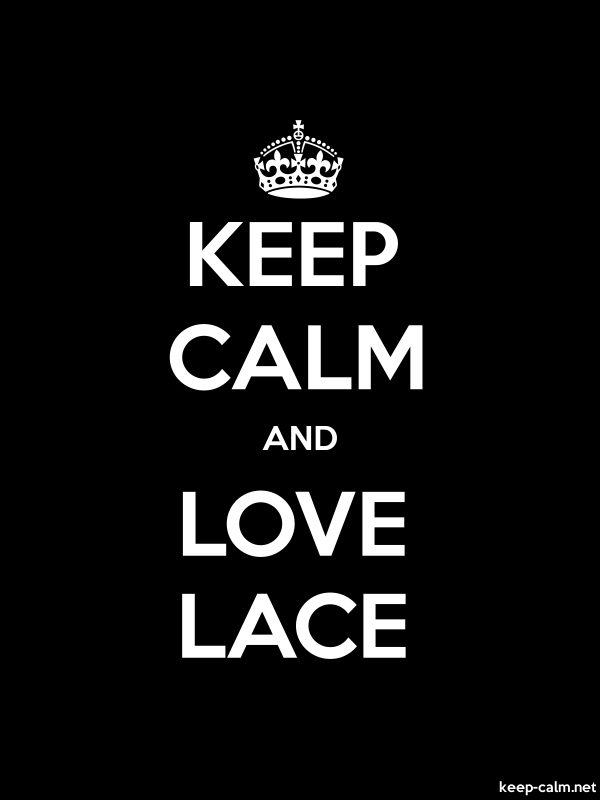 KEEP CALM AND LOVE LACE - white/black - Default (600x800)
