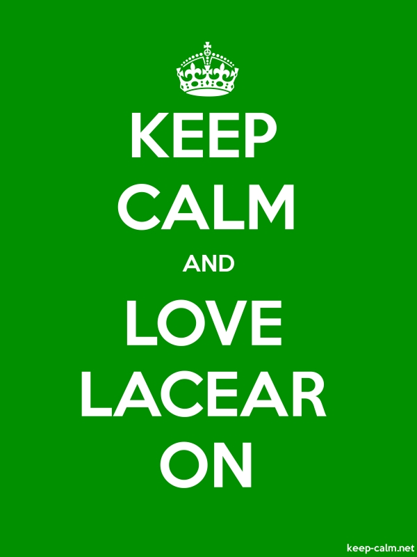 KEEP CALM AND LOVE LACEAR ON - white/green - Default (600x800)