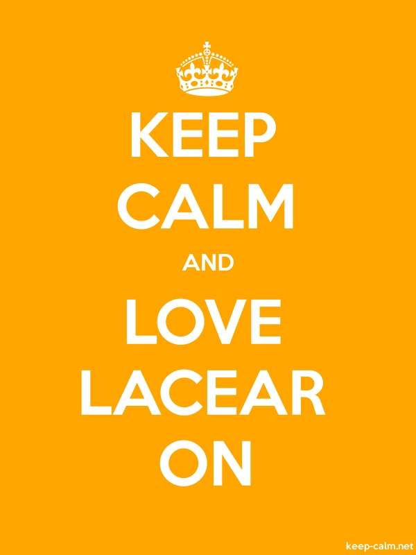 KEEP CALM AND LOVE LACEAR ON - white/orange - Default (600x800)