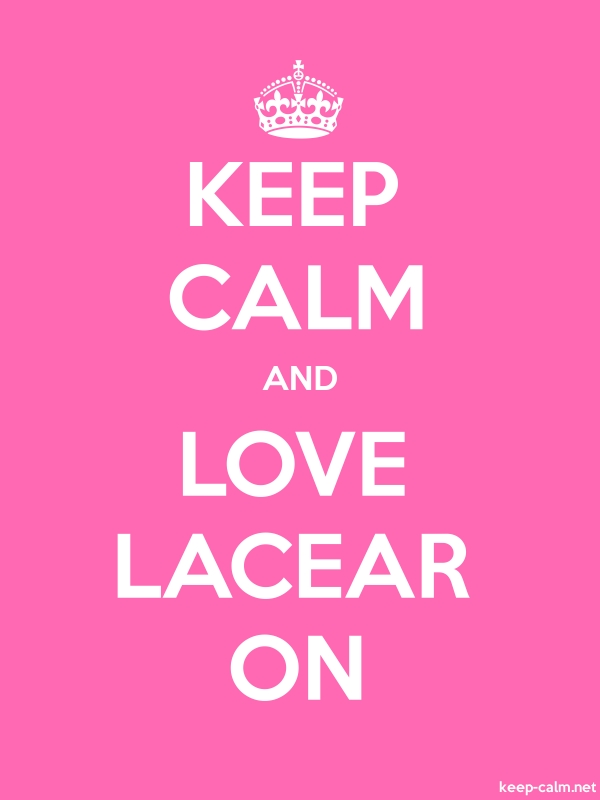 KEEP CALM AND LOVE LACEAR ON - white/pink - Default (600x800)