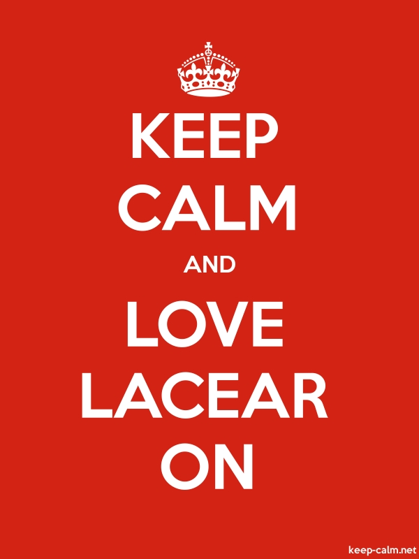 KEEP CALM AND LOVE LACEAR ON - white/red - Default (600x800)