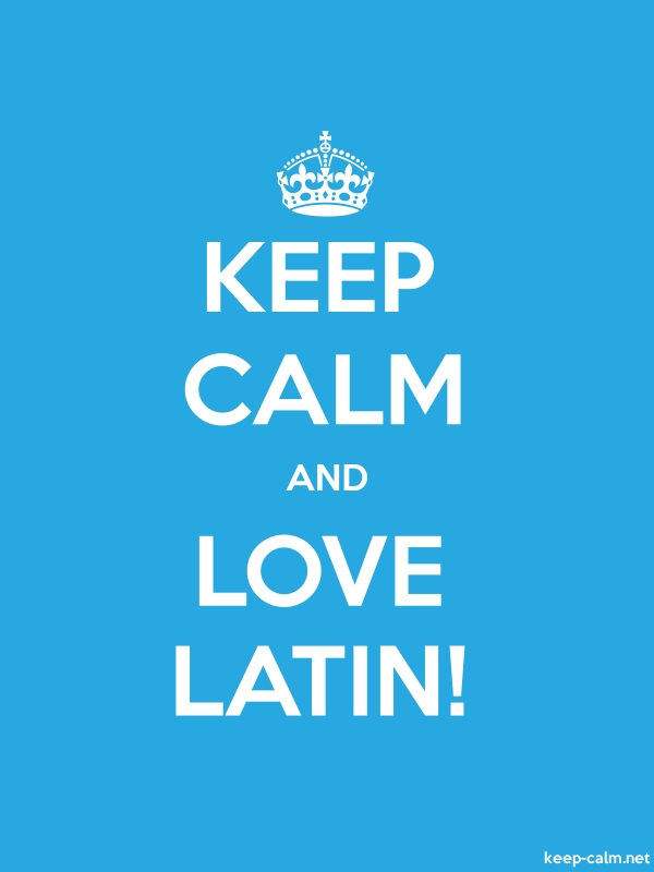 KEEP CALM AND LOVE LATIN! - white/blue - Default (600x800)