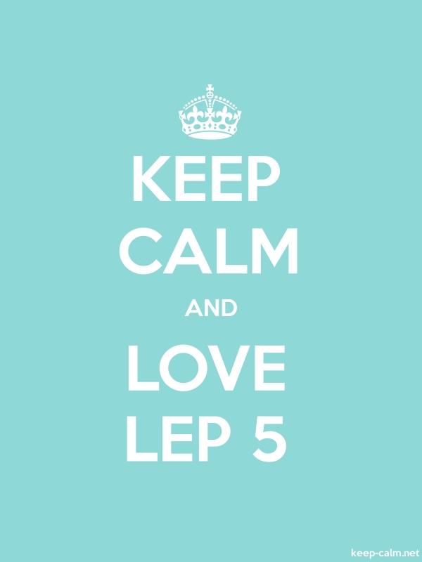 KEEP CALM AND LOVE LEP 5 - white/lightblue - Default (600x800)