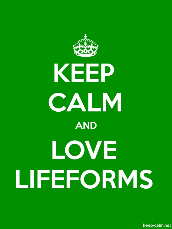 KEEP CALM AND LOVE LIFEFORMS - white/green - Default (600x800)