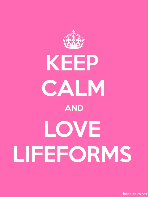 KEEP CALM AND LOVE LIFEFORMS - white/pink - Default (600x800)