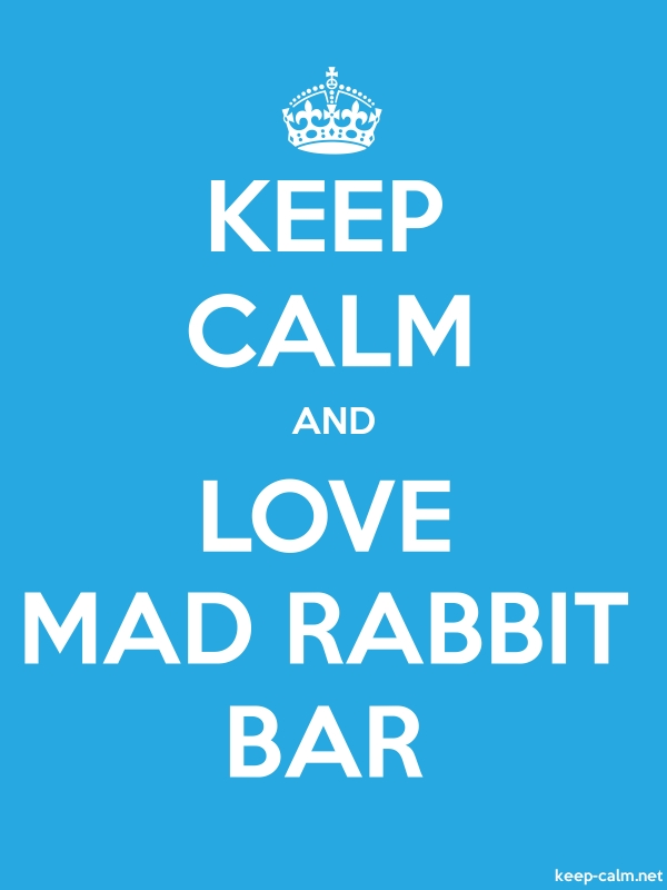 KEEP CALM AND LOVE MAD RABBIT BAR - white/blue - Default (600x800)