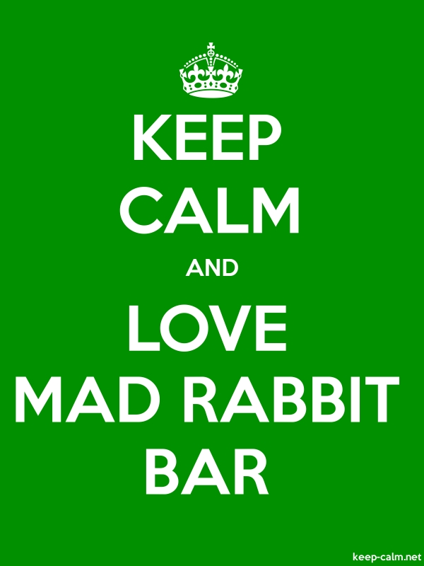 KEEP CALM AND LOVE MAD RABBIT BAR - white/green - Default (600x800)