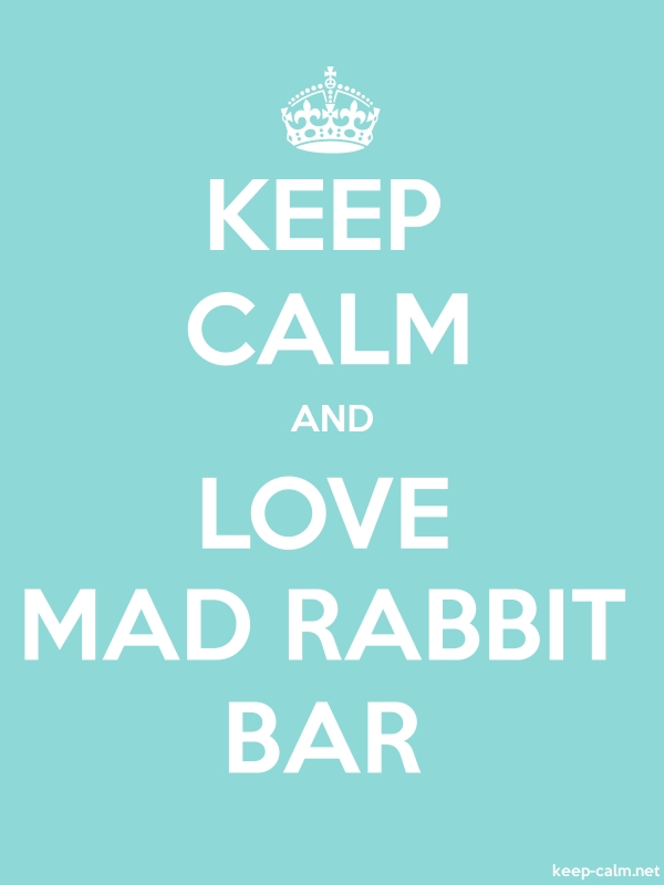 KEEP CALM AND LOVE MAD RABBIT BAR - white/lightblue - Default (600x800)