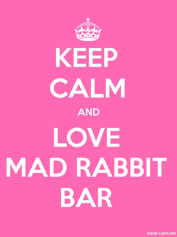 KEEP CALM AND LOVE MAD RABBIT BAR - white/pink - Default (600x800)